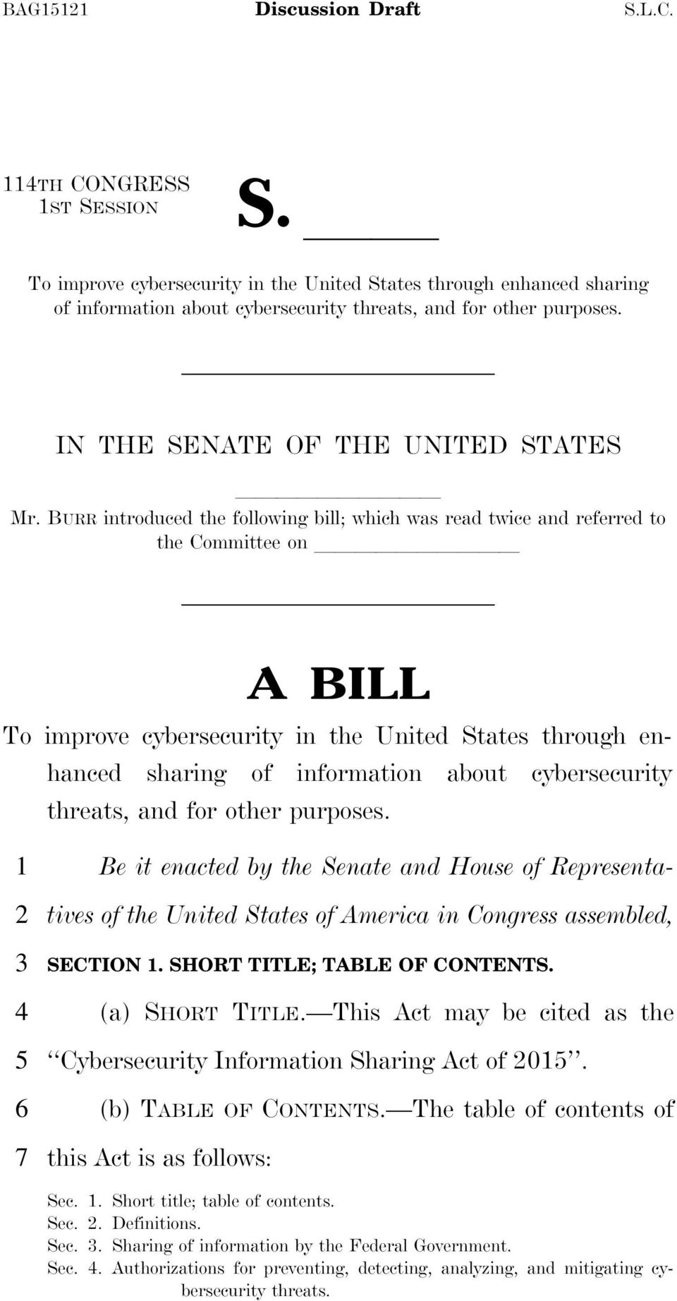 BURR introduced the following bill; which was read twice and referred to the Committee on llllllllll A BILL To improve cybersecurity in the United States through enhanced sharing of information about