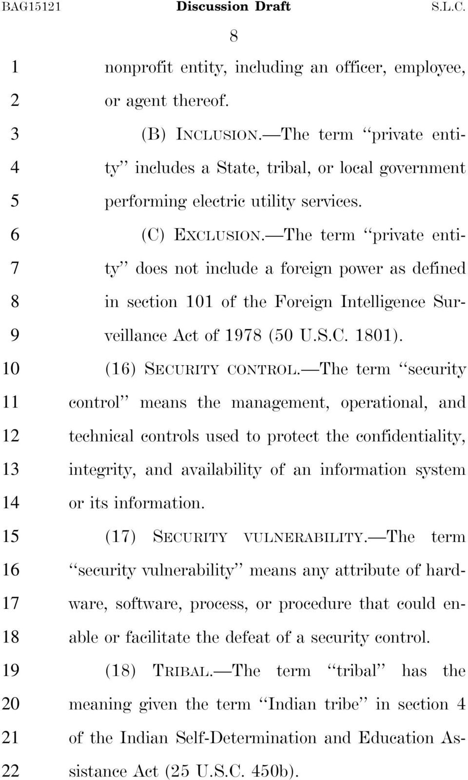 The term private entity does not include a foreign power as defined in section 0 of the Foreign Intelligence Surveillance Act of (0 U.S.C. 0). () SECURITY CONTROL.