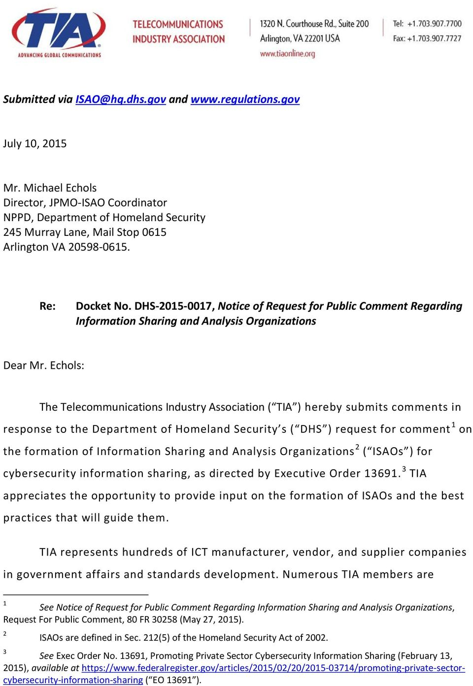DHS-2015-0017, Notice of Request for Public Comment Regarding Information Sharing and Analysis Organizations Dear Mr.