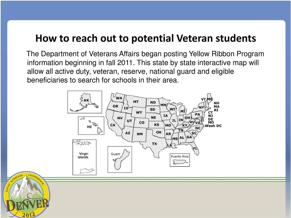 This state by state interactive map will allow all active duty, veteran,