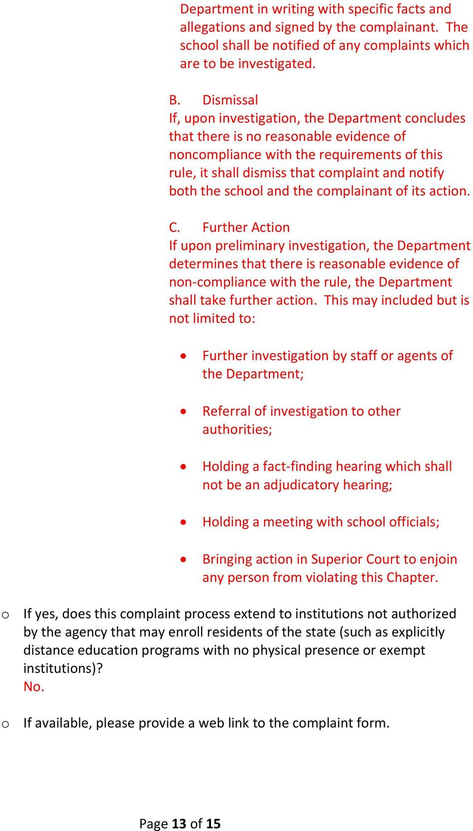the school and the complainant of its action. C.