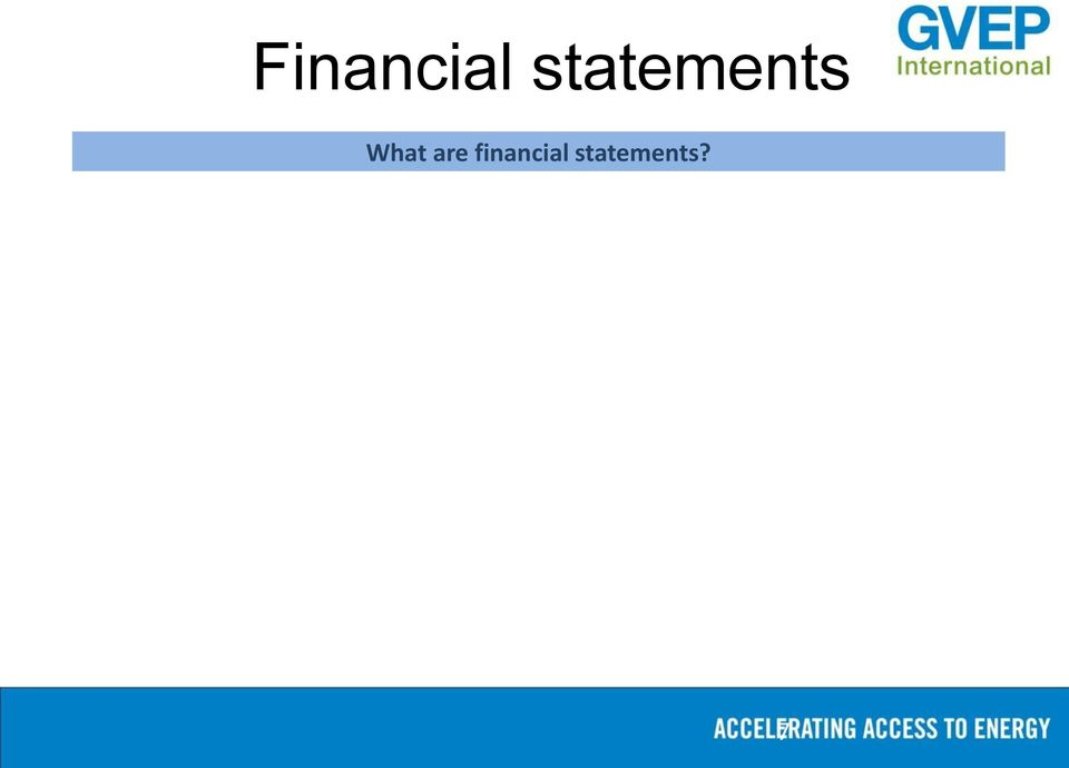 format Extensive notes that provide detail on the numbers in the financial statements often accompany financial statements Who uses
