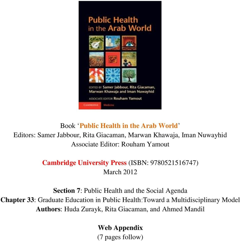 Section 7: Public Health and the Social Agenda Chapter 33: Graduate Education in Public Health:Toward