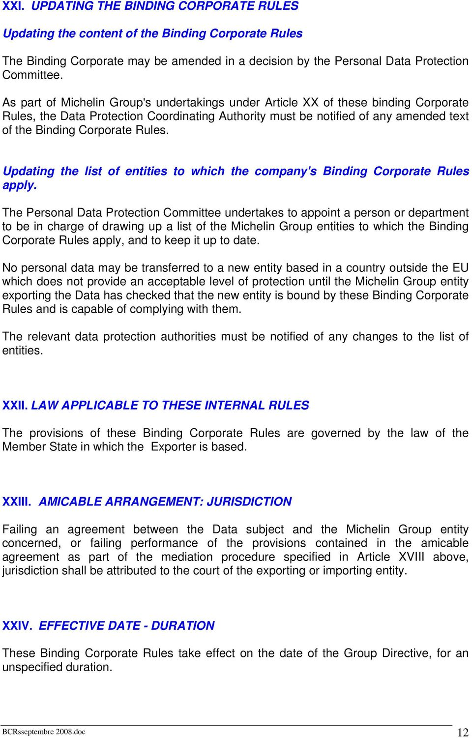 Rules. Updating the list of entities to which the company's Binding Corporate Rules apply.