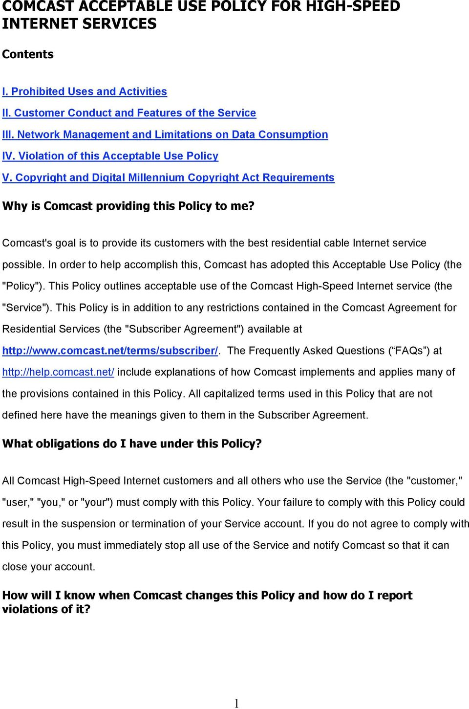 Copyright and Digital Millennium Copyright Act Requirements Why is Comcast providing this Policy to me?