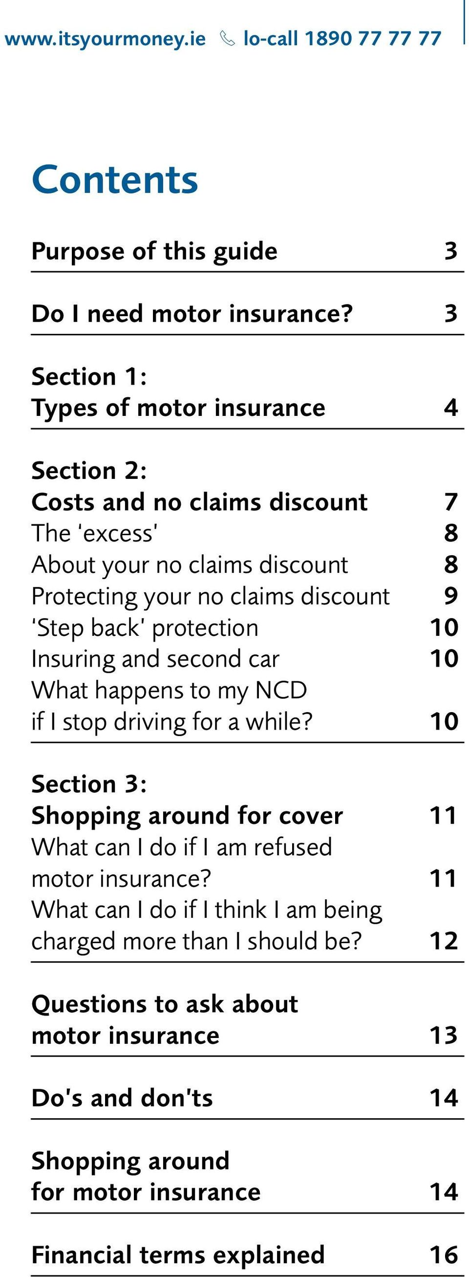 Step back protection 10 Insuring and second car 10 What happens to my NCD if I stop driving for a while?