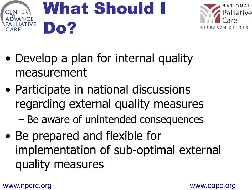 national discussions regarding external quality measures Be