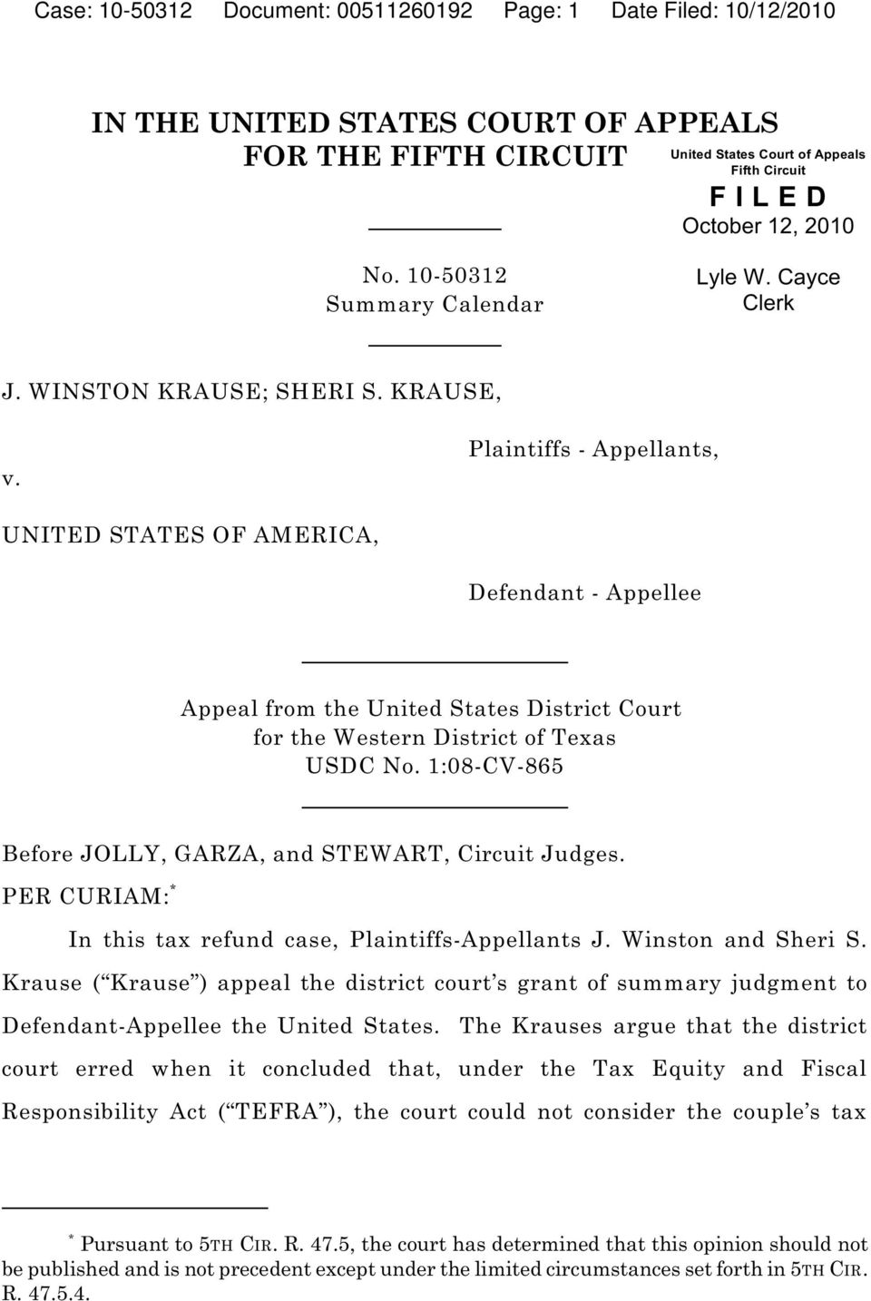 Plaintiffs - Appellants, UNITED STATES OF AMERICA, Defendant - Appellee Appeal from the United States District Court for the Western District of Texas USDC No.