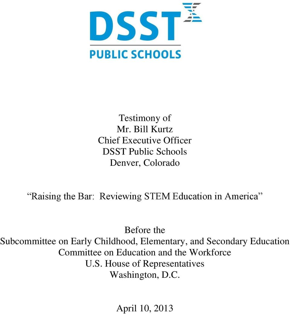the Bar: Reviewing STEM Education in America Before the Subcommittee on Early