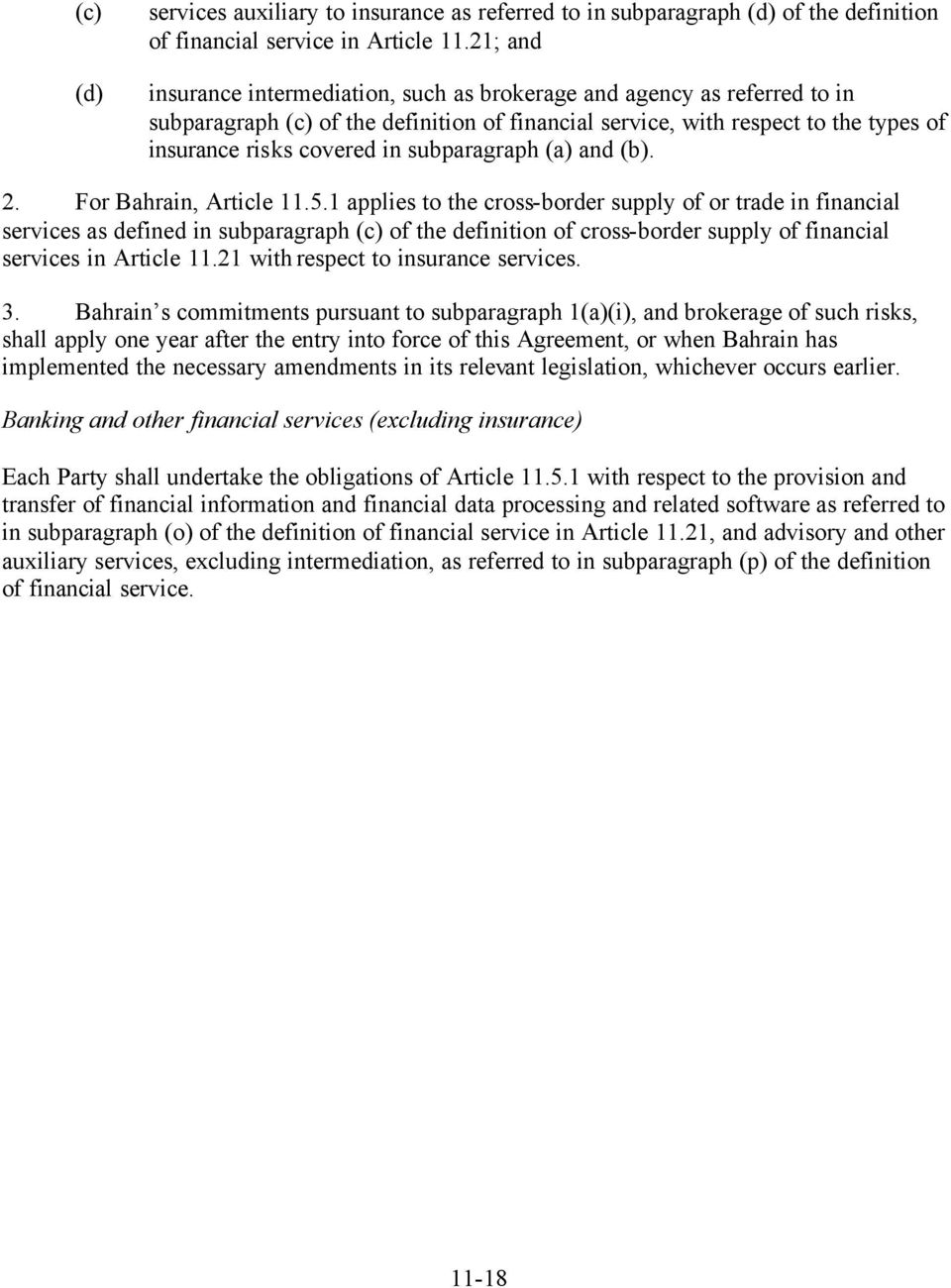 subparagraph and. 2. For Bahrain, Article 11.5.