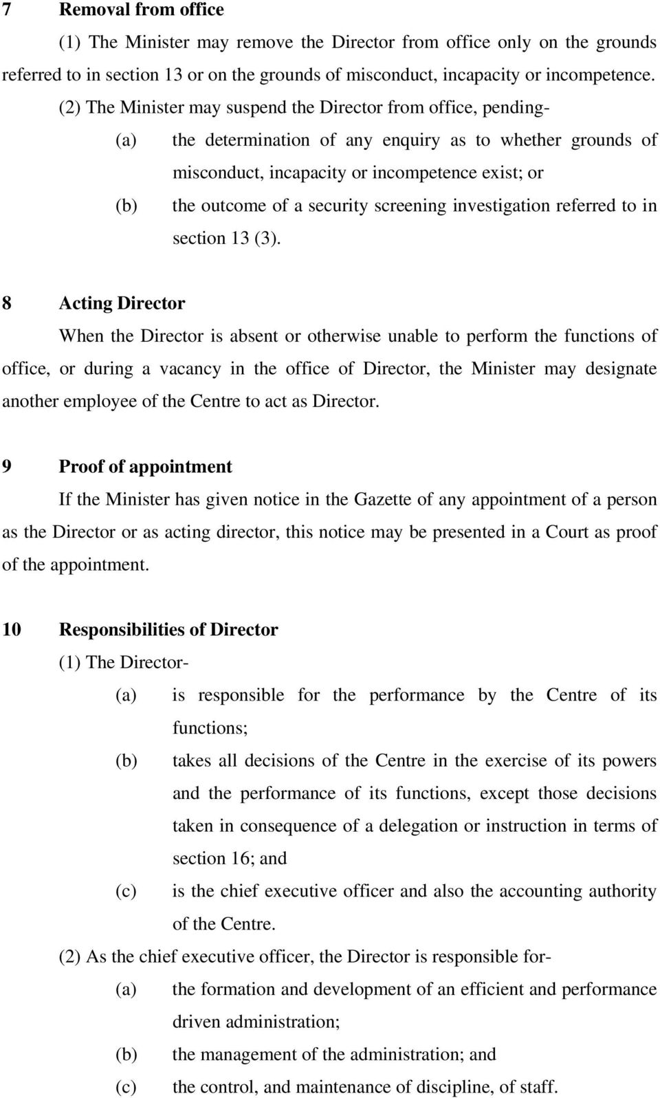 security screening investigation referred to in section 13 (3).