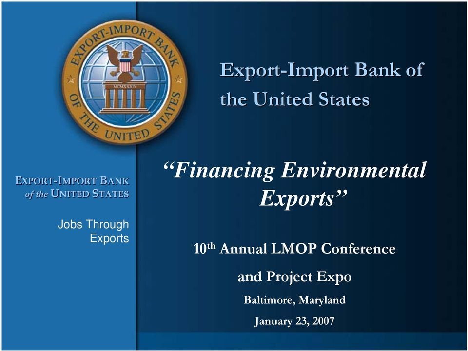 Financing Environmental Exports 10 th Annual LMOP