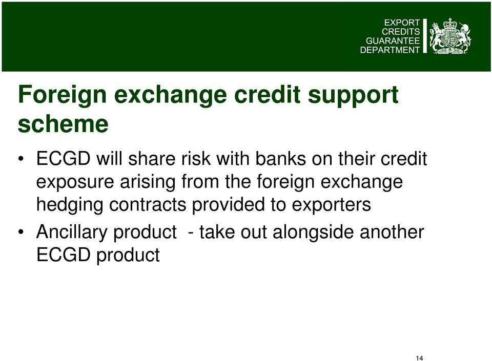 foreign exchange hedging contracts provided to exporters