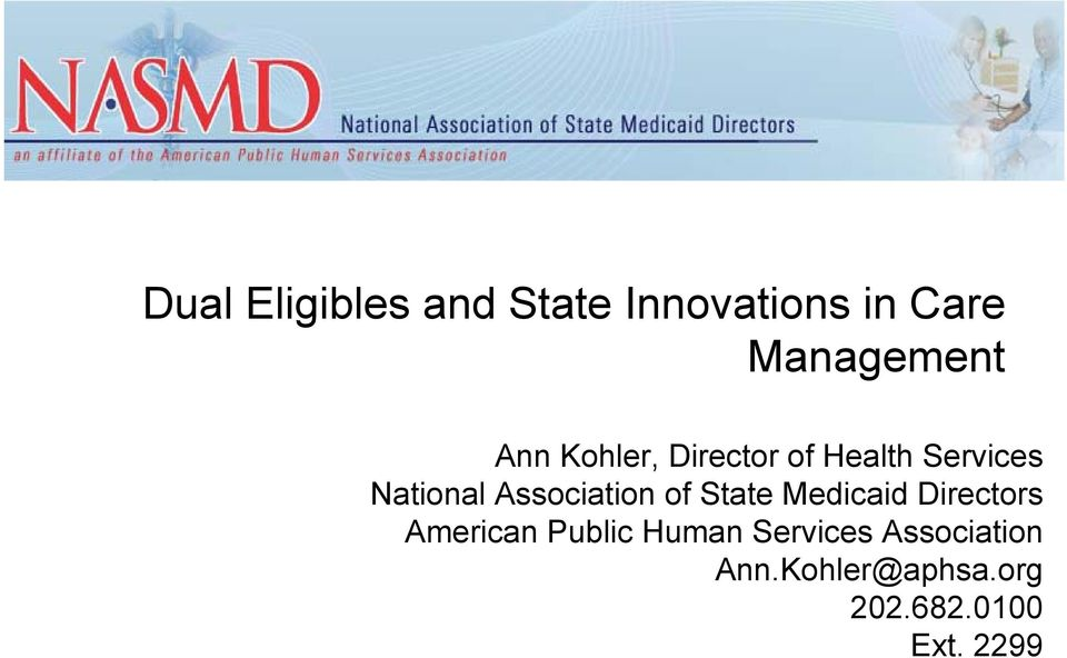 Association of State Medicaid Directors American Public