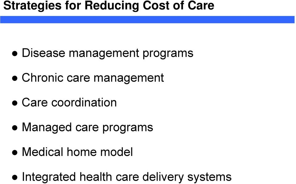 Care coordination Managed care programs