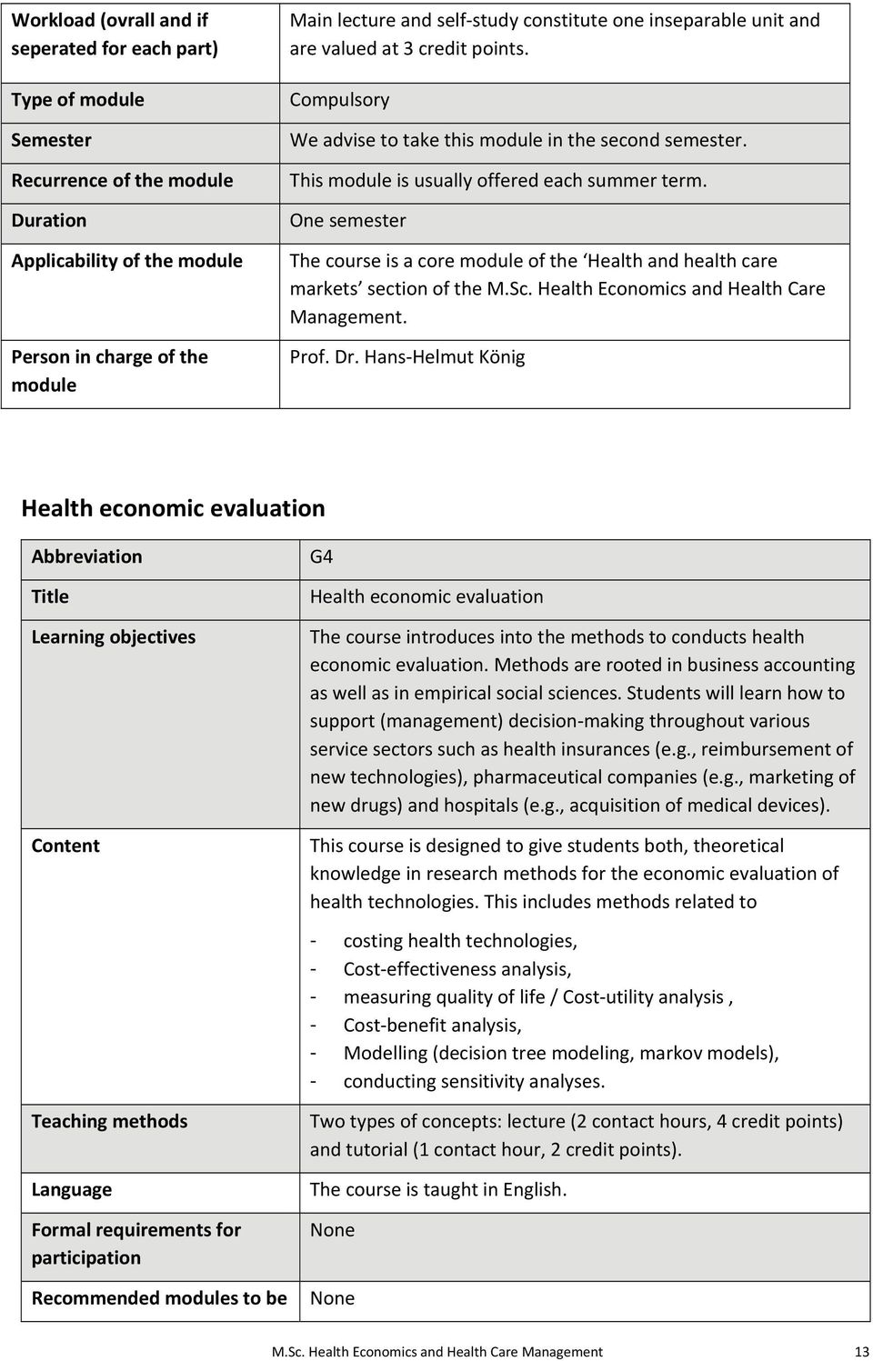 Health Economics and Health Care Management. Prof. Dr.