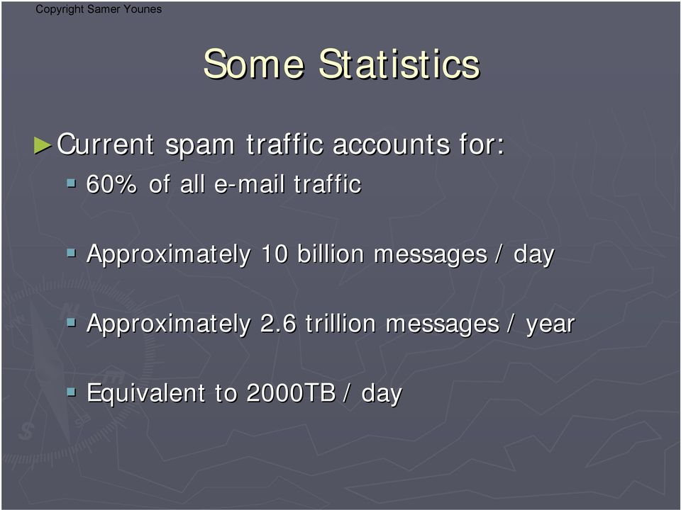 10 billion messages / day Approximately 2.