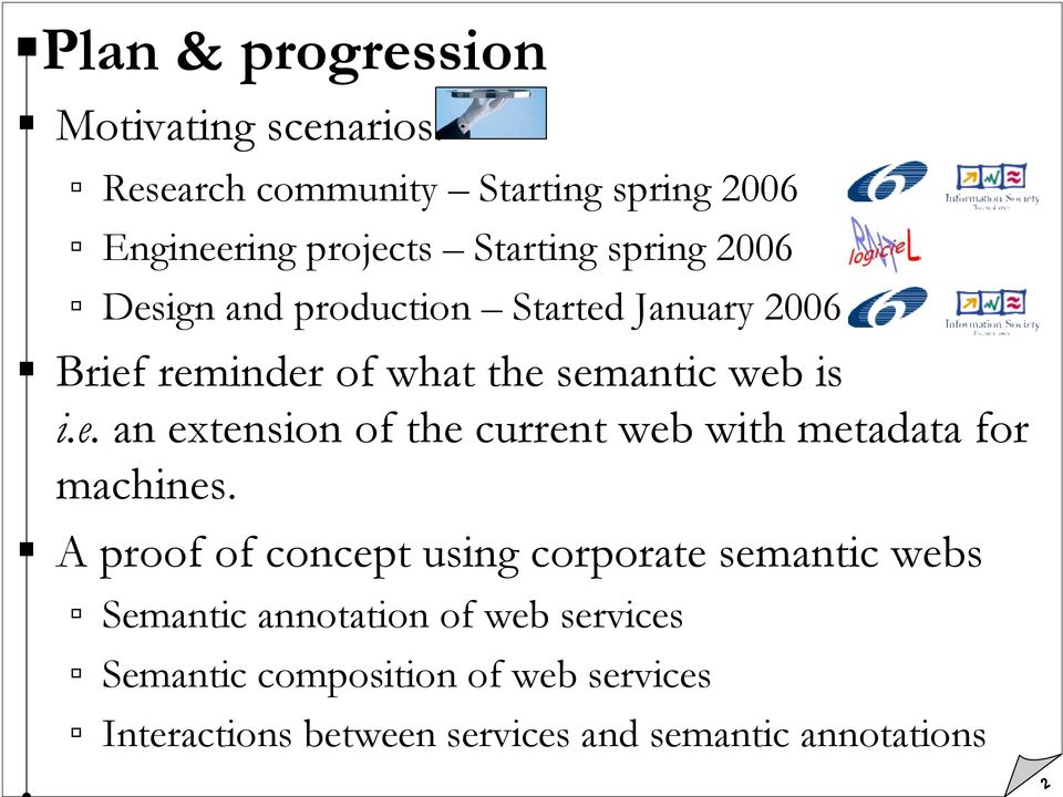A proof of concept using corporate semantic webs Semantic annotation of web services Semantic composition of web