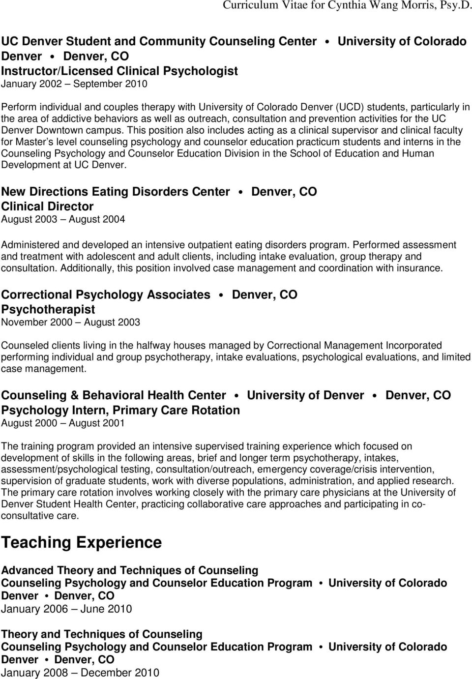 This position also includes acting as a clinical supervisor and clinical faculty for Master s level counseling psychology and counselor education practicum students and interns in the Counseling