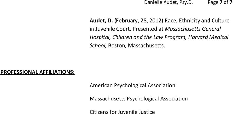 Presented at Massachusetts General Hospital, Children and the Law Program, Harvard Medical
