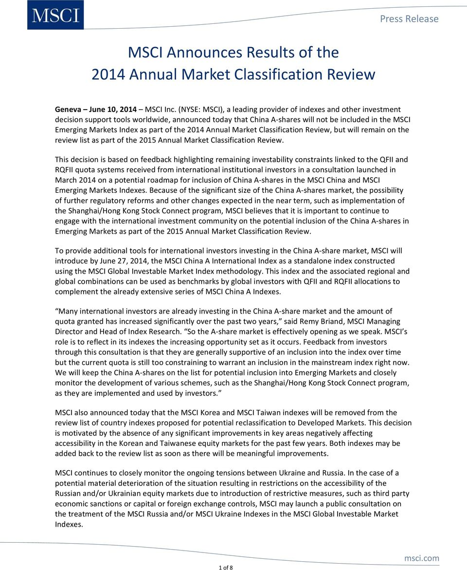 of the 2014 Annual Market Classification Review, but will remain on the review list as part of the 2015 Annual Market Classification Review.