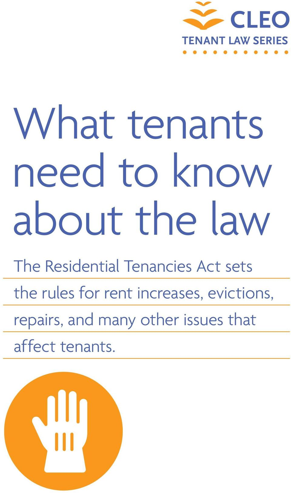 sets the rules for rent increases, evictions,