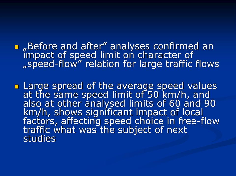 limit of 50 km/h, and also at other analysed limits of 60 and 90 km/h, shows significant