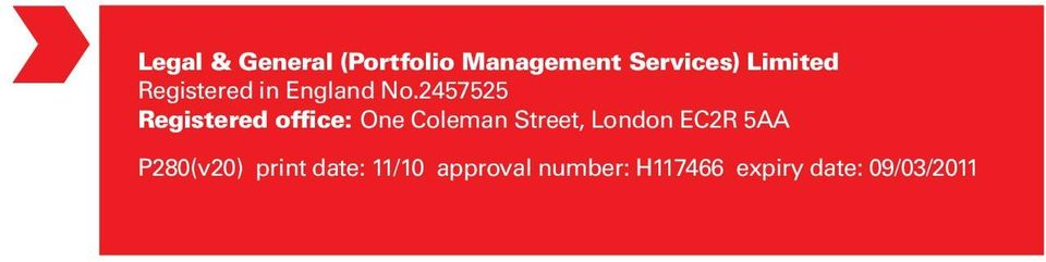 2457525 Registered office: One Coleman Street, London