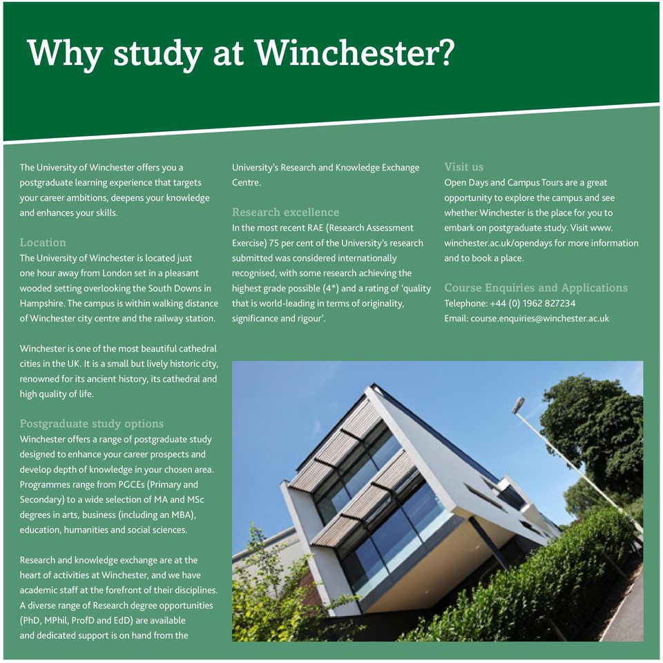 The campus is within walking distance of Winchester city centre and the railway station. University s Research and Knowledge Exchange Centre.