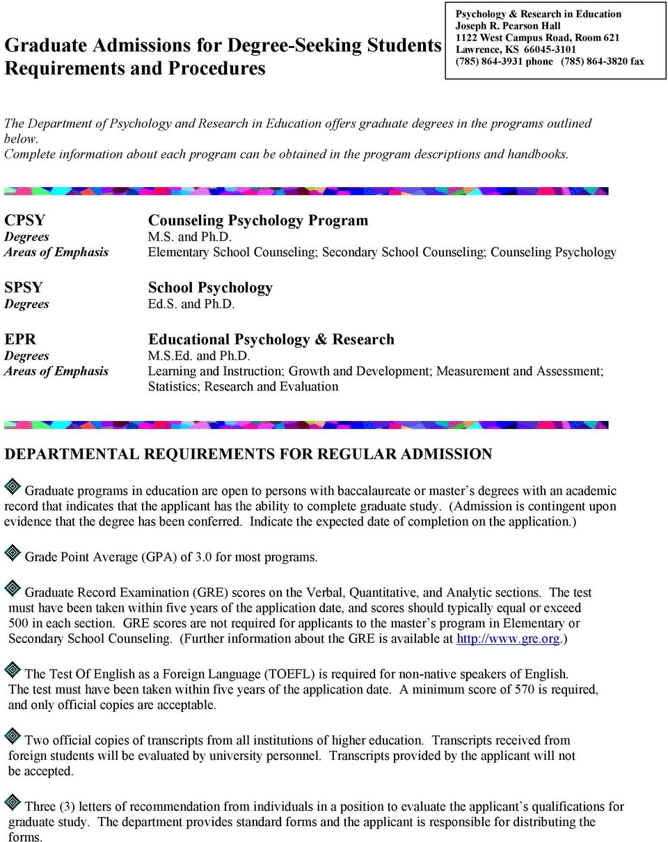 programs outlined below. Complete information about each program can be obtained in the program descriptions and handbooks.