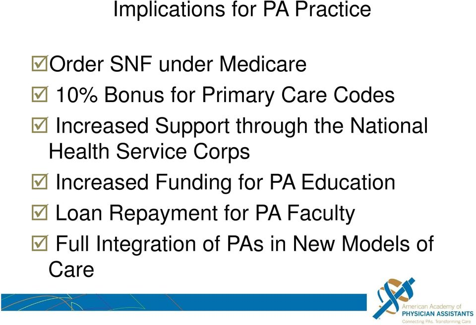 Health Service Corps Increased Funding for PA Education Loan