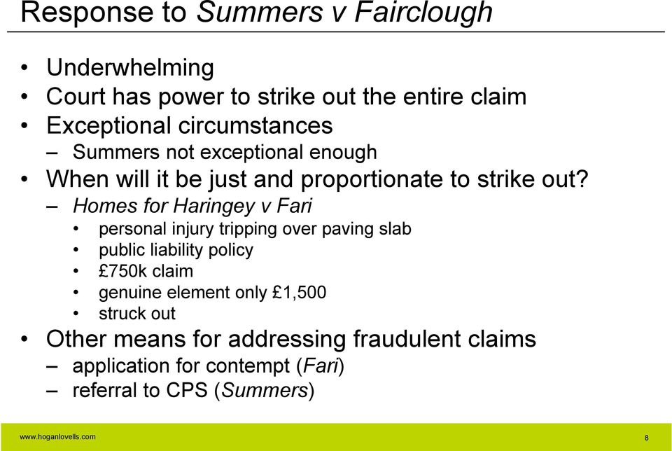 Homes for Haringey v Fari personal injury tripping over paving slab public liability policy 750k claim genuine