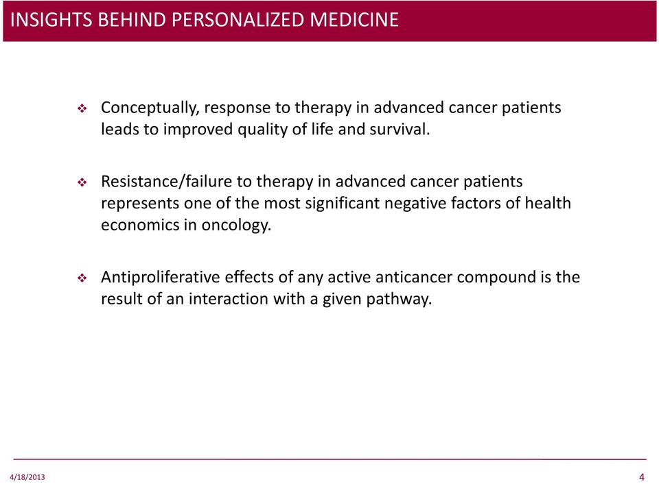 Resistance/failure to therapy in advanced cancer patients represents one of the most significant
