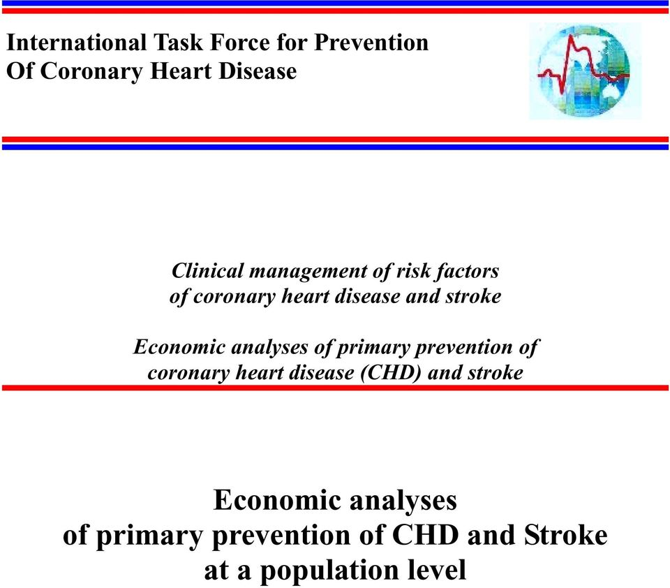analyses of primary prevention of coronary heart disease (CHD) and stroke