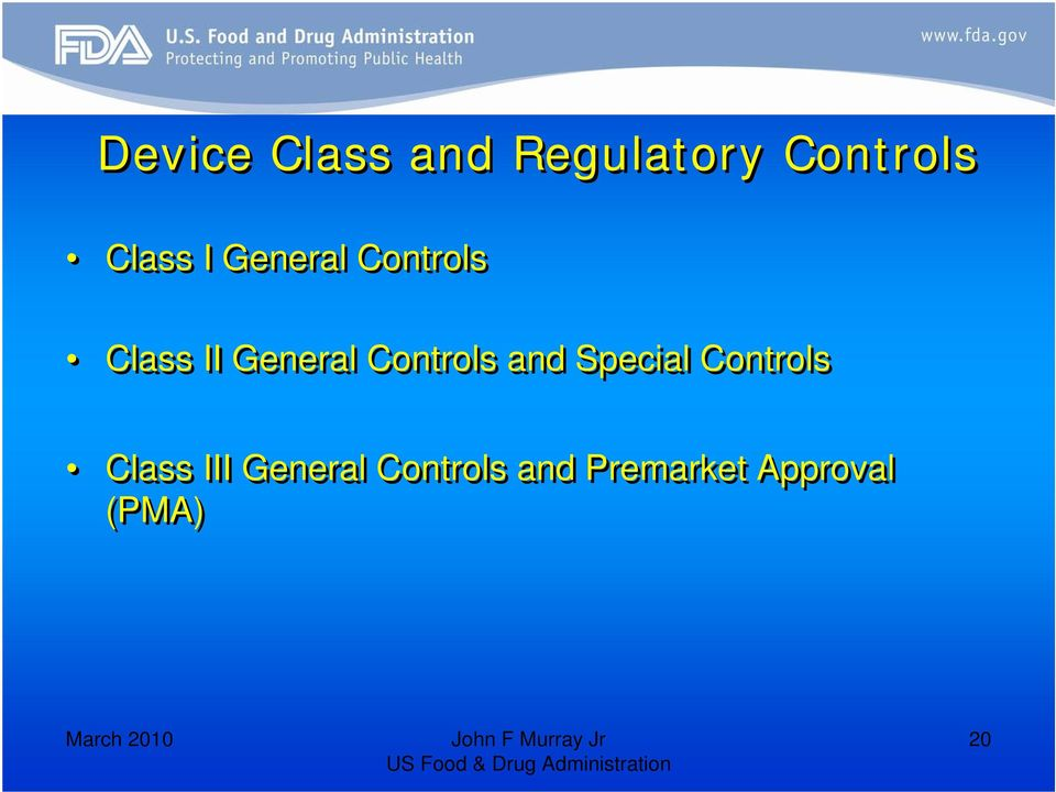 Controls and Special Controls Class III