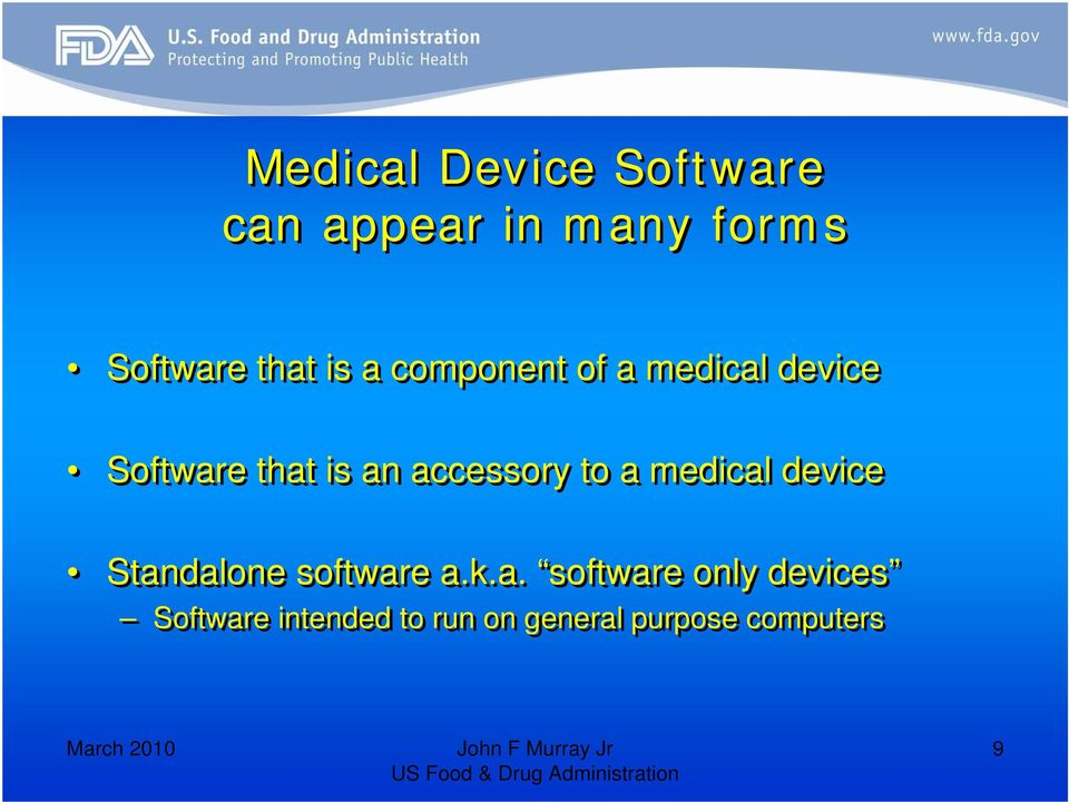 accessory to a medical device Standalone software a.k.a.