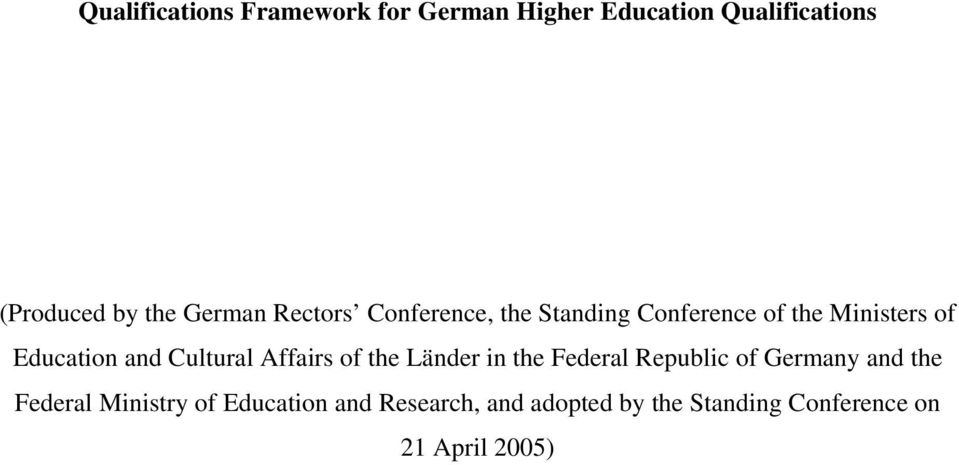 Cultural Affairs of the Länder in the Federal Republic of Germany and the Federal
