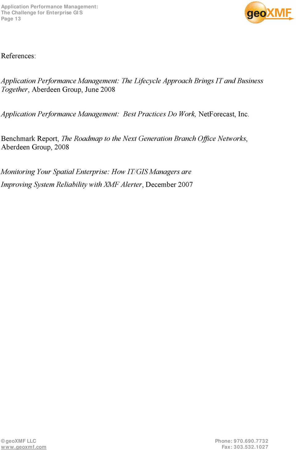 Inc. Benchmark Report, The Roadmap to the Next Generation Branch Office Networks, Aberdeen Group, 2008