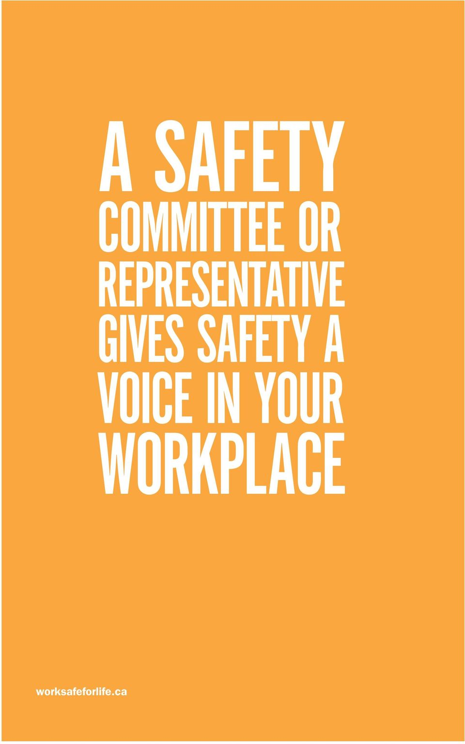 SAFETY A VOICE IN YOUR