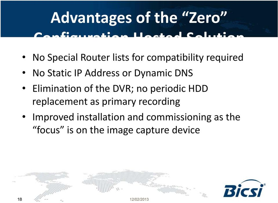 the DVR; no periodic HDD replacement as primary recording Improved