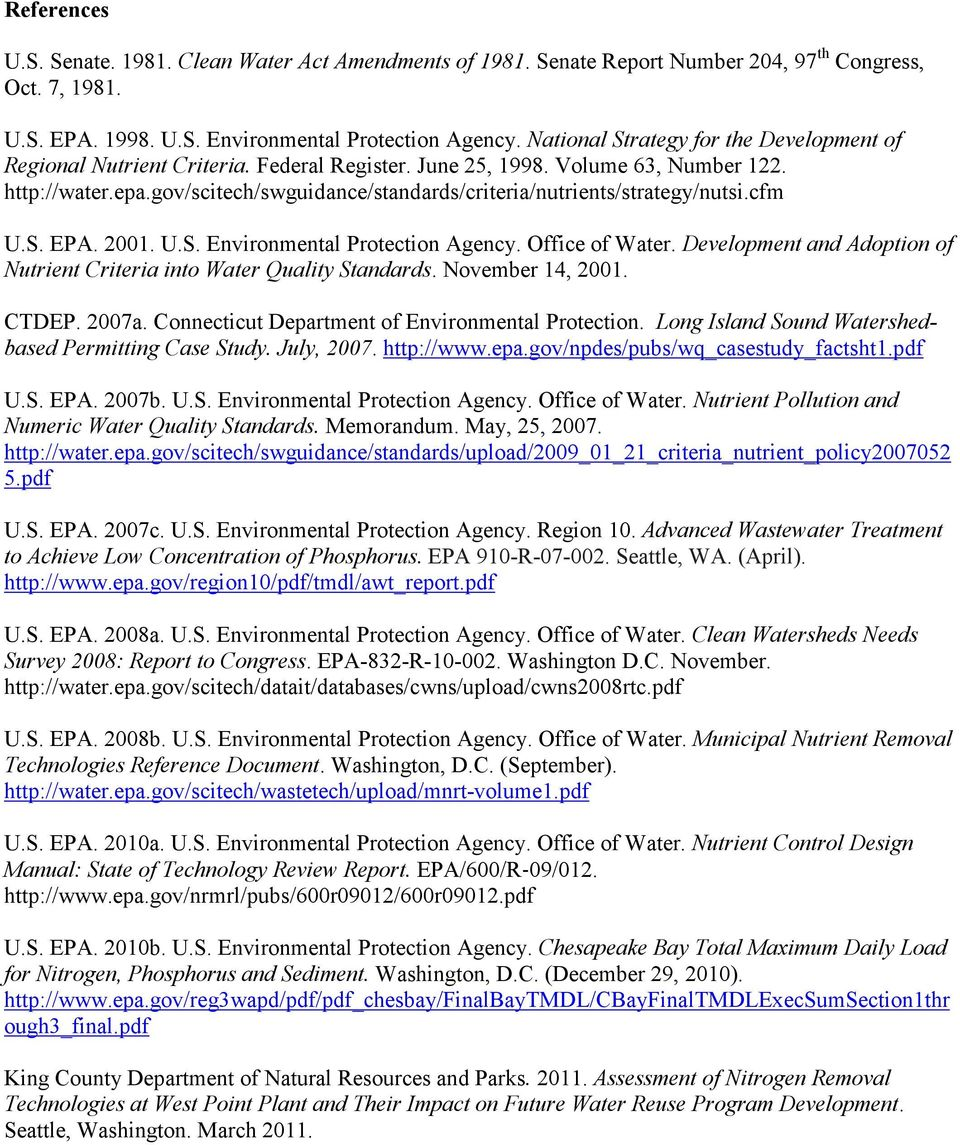 gov/scitech/swguidance/standards/criteria/nutrients/strategy/nutsi.cfm U.S. EPA. 2001. U.S. Environmental Protection Agency. Office of Water.