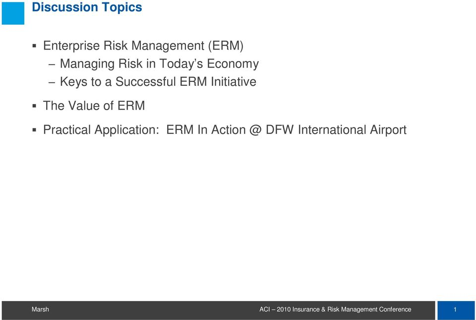 Successful ERM Initiative The Value of ERM