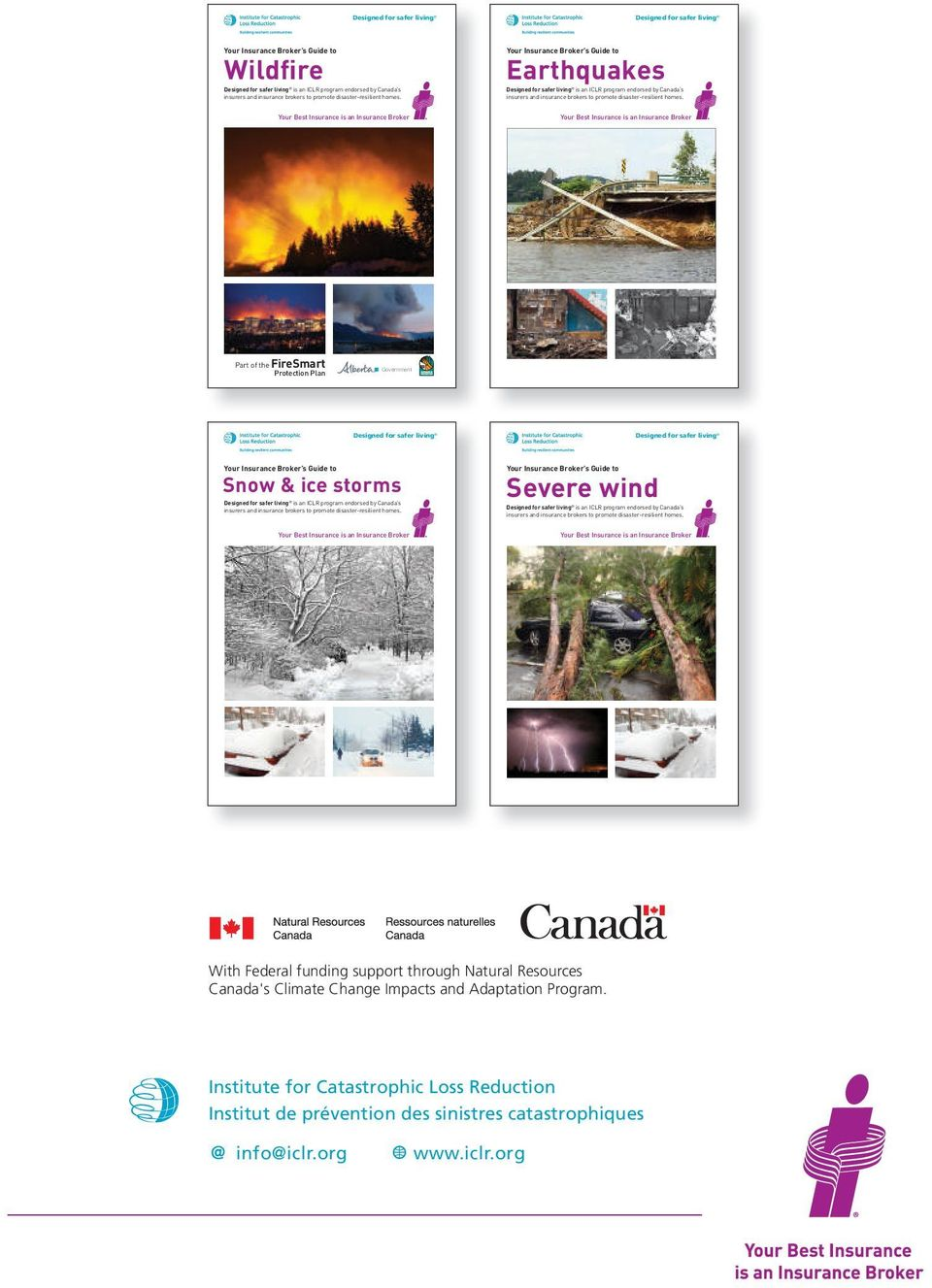 org ICLR-SL Earthquake Covers Only E-D2_x 2012-Jan-21 2:13 PM Page 1 Your Insurance Broker s Guide to Wildfire Wildfire Designed for safer living Protection Plan Protection Plan Part of the insurers