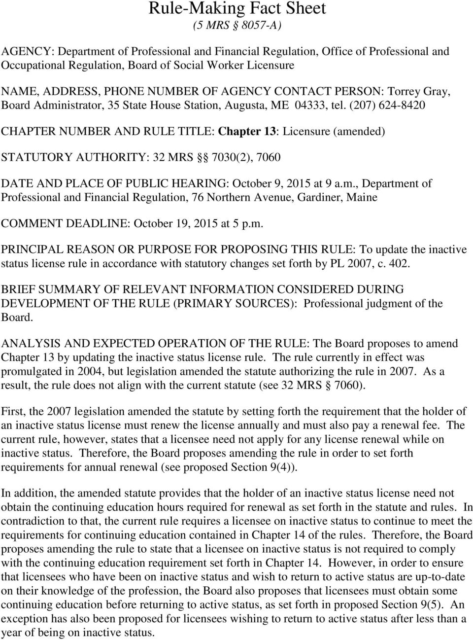 (207) 624-8420 CHAPTER NUMBER AND RULE TITLE: Chapter 13: Licensure (ame