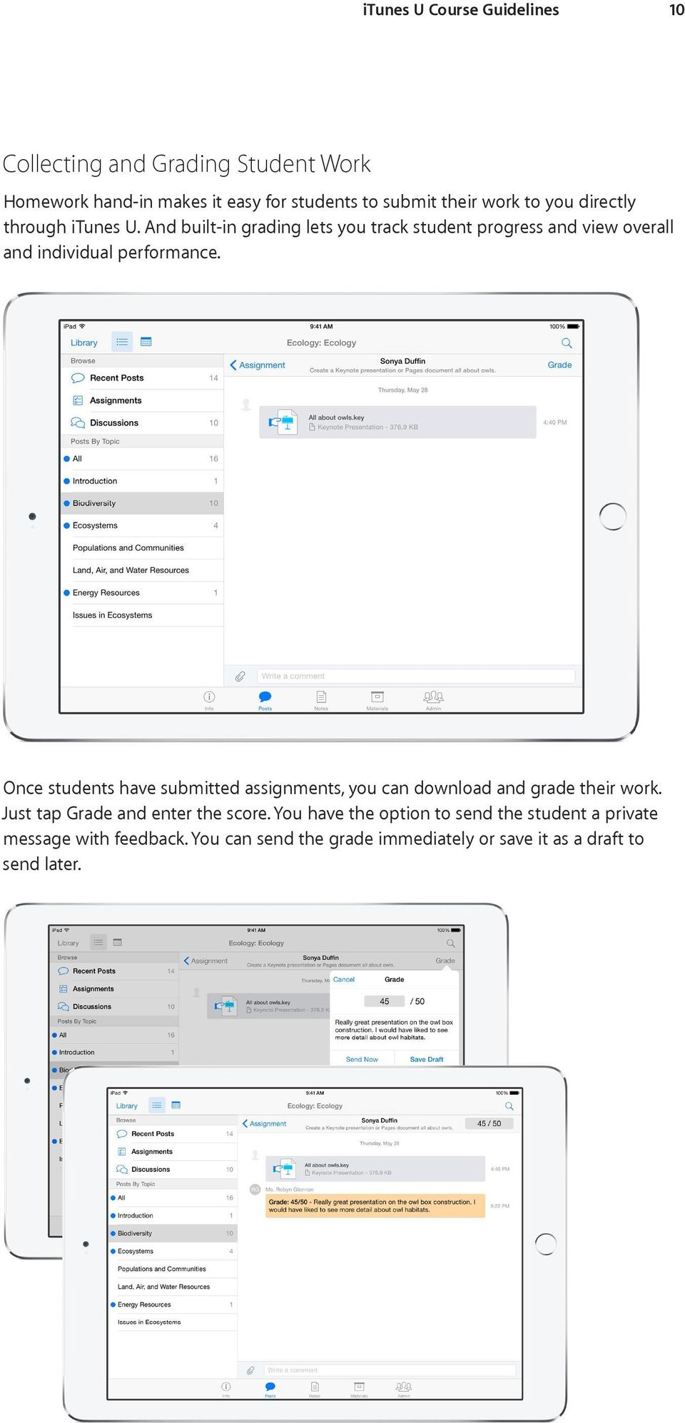 Once students have submitted assignments, you can download and grade their work. Just tap Grade and enter the score.