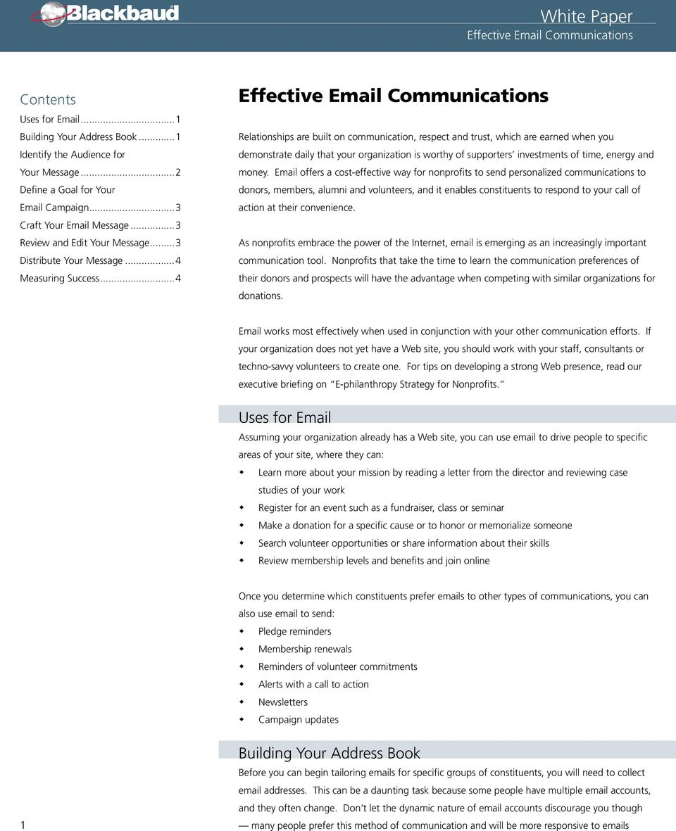 ..4 Effective Email Communications Relationships are built on communication, respect and trust, which are earned when you demonstrate daily that your organization is worthy of supporters investments