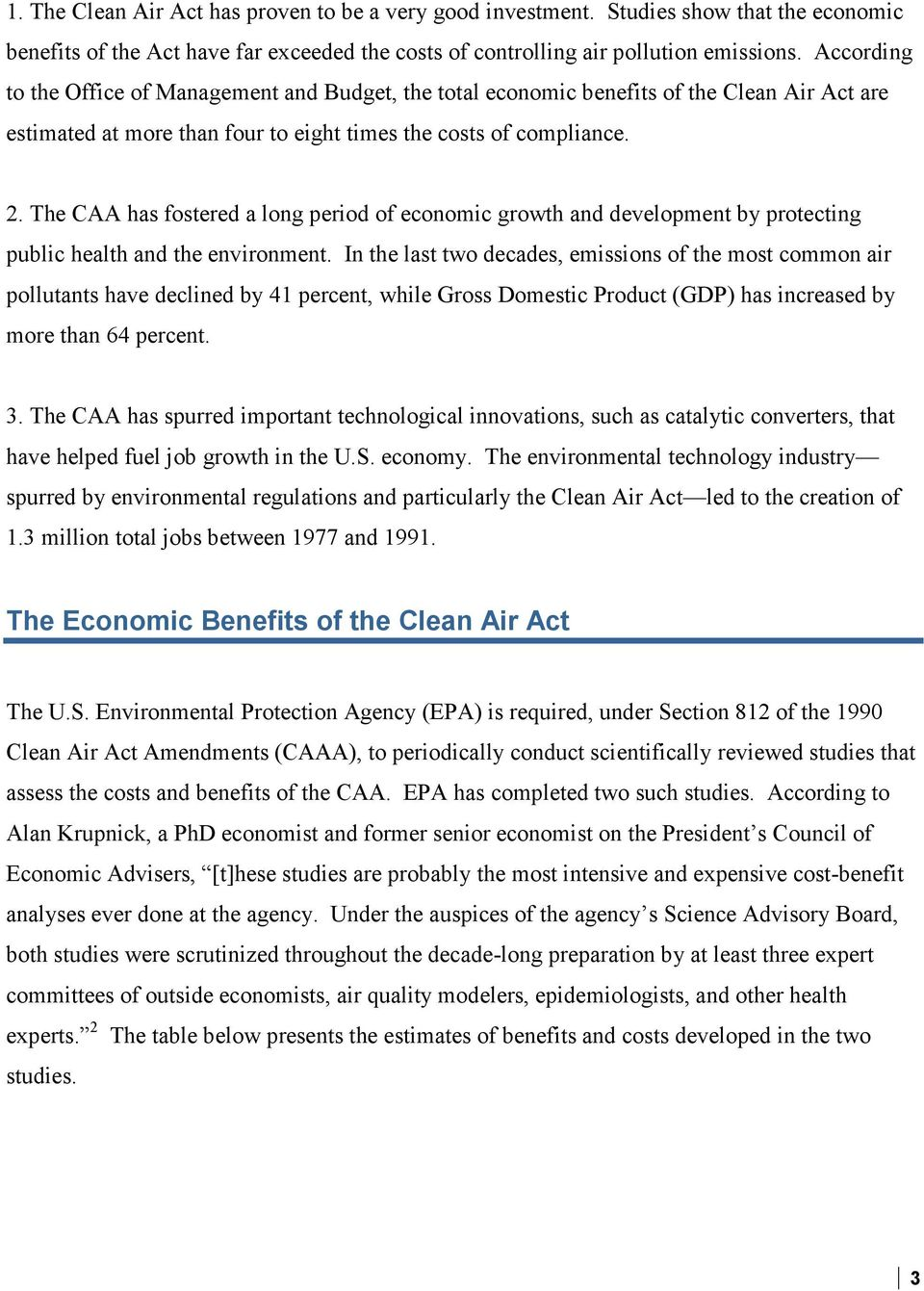 The CAA has fostered a long period of economic growth and development by protecting public health and the environment.