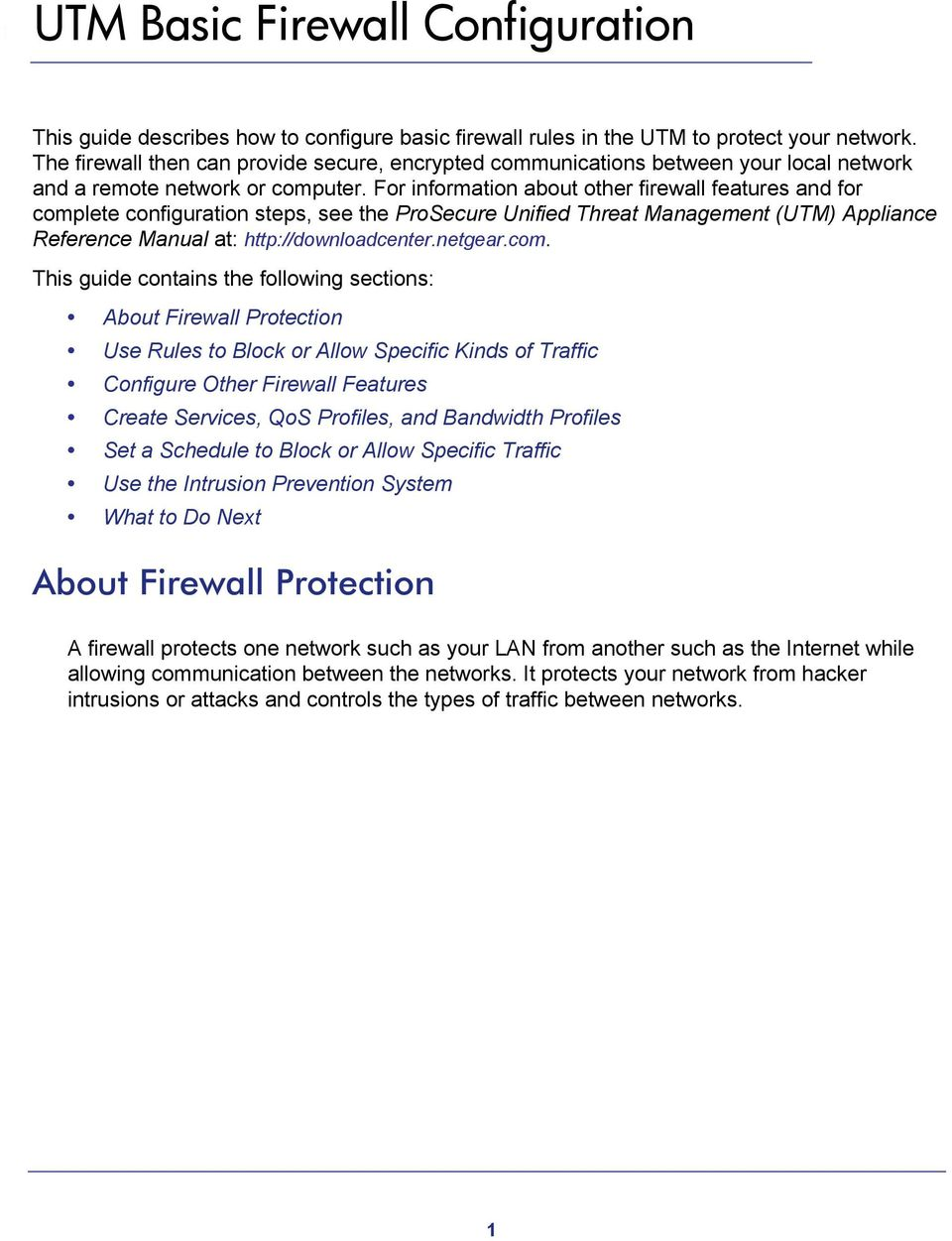 For information about other firewall features and for comp