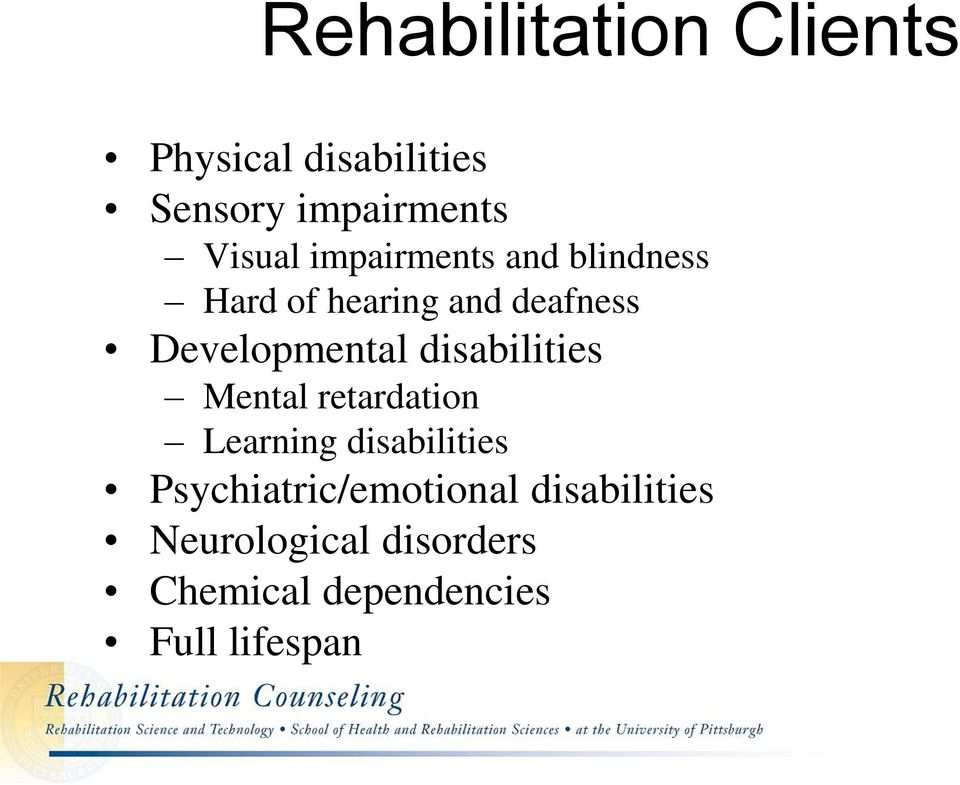 disabilities Mental retardation Learning disabilities