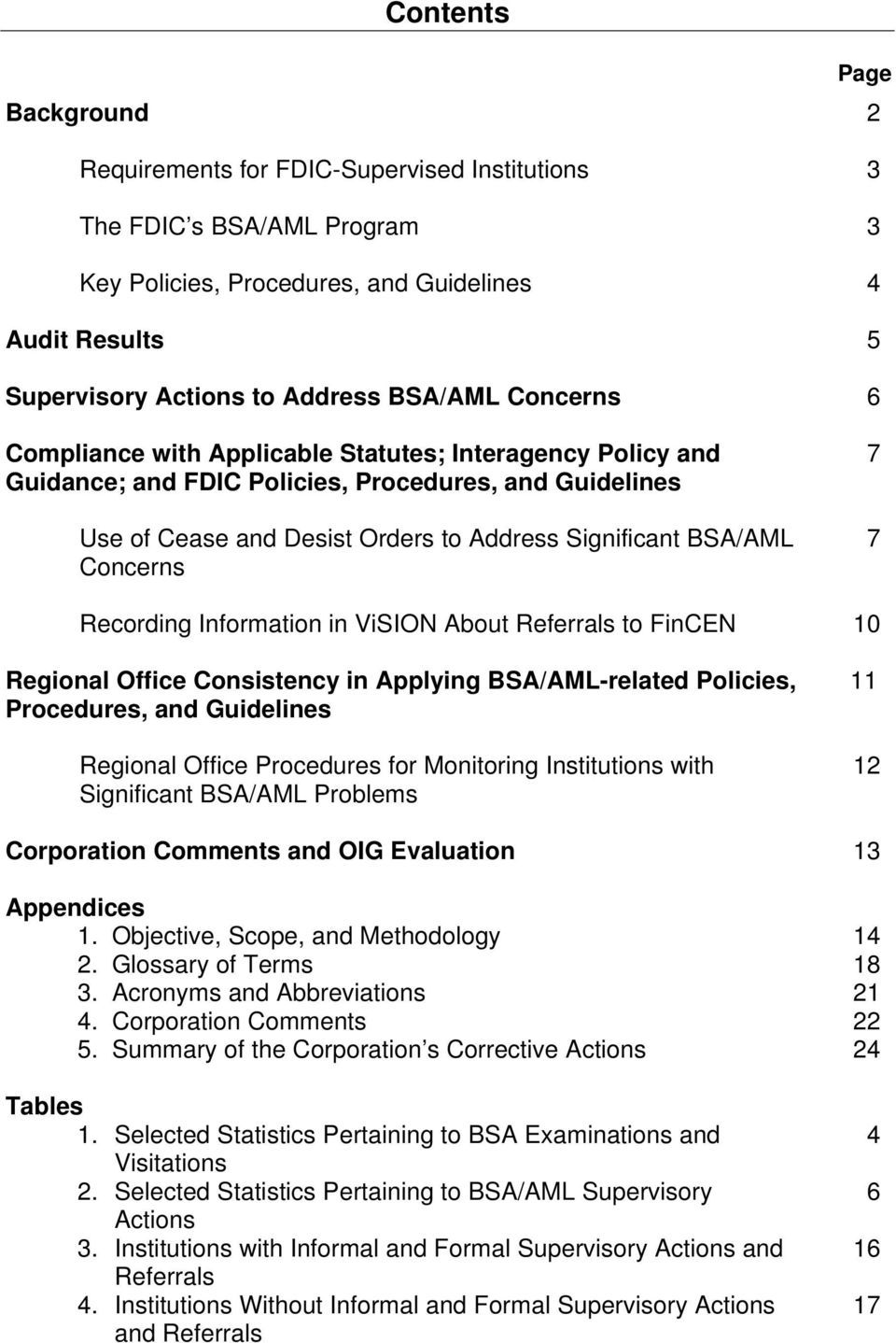 Concerns 7 7 Recording Information in ViSION About Referrals to FinCEN 10 Regional Office Consistency in Applying BSA/AML-related Policies, Procedures, and Guidelines Regional Office Procedures for